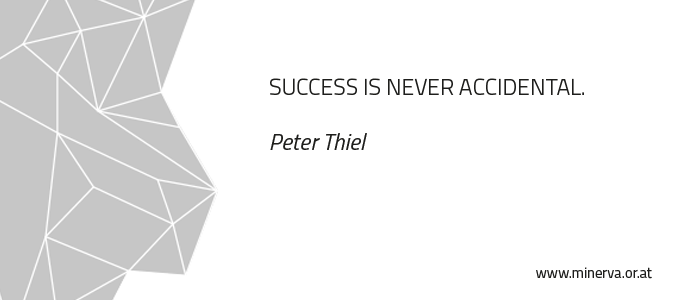 Success is never accidental - Peter Thiel